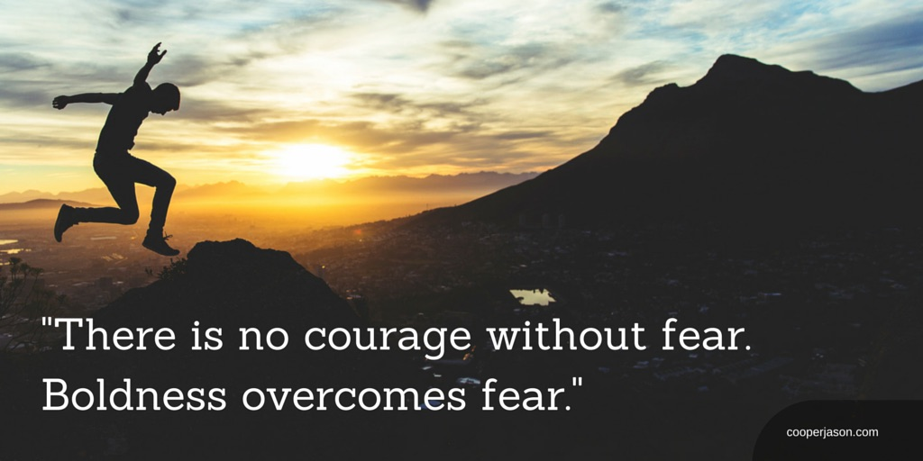 Boldness, Courage, and Confidence in Leadership