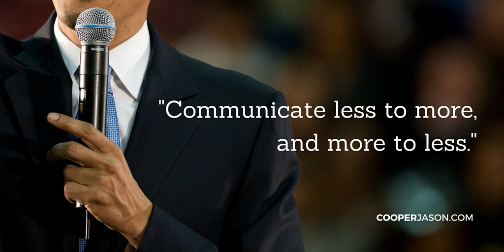 Communicate Less to More, and More to Less