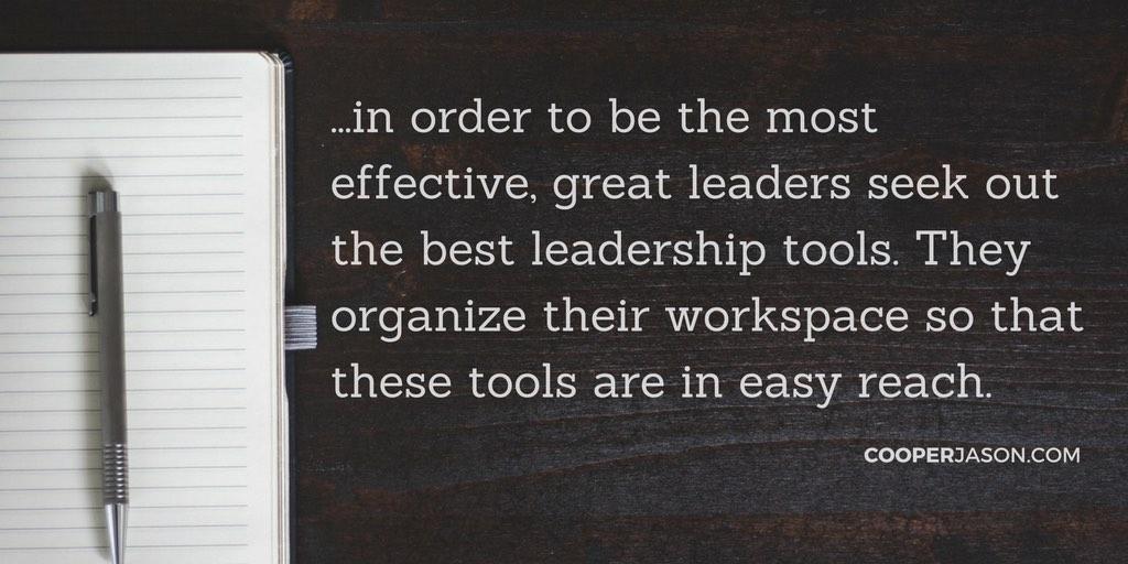 6 Leadership Tools Great Leaders Keep On Their Desk